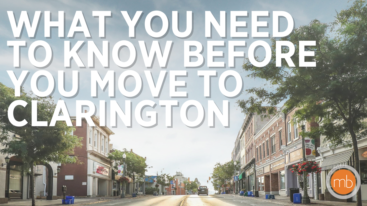 What You NEED to Know Before Moving To Clarington!